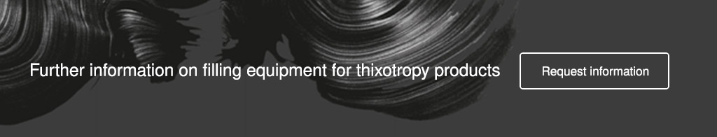 filling equipment for thixotropic products